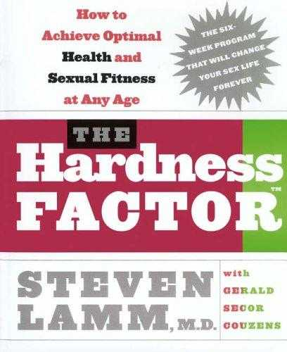 The-Hardness-Factor:-How-To-Achieve-Your-Best-Health-And-Sexual-Fitness-At-Any-Age