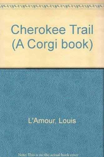 The-Cherokee-Trail