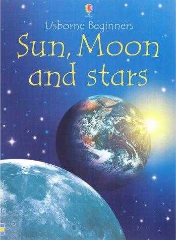 Sun,-Moon-And-Stars-(Usborne-Beginners-Series)