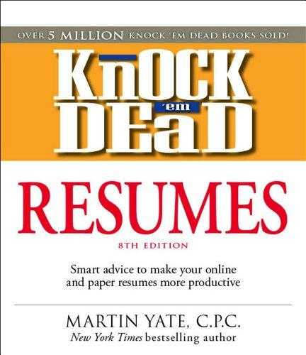 Knock-'em-Dead-Resumes:-Features-the-Latest-Information-on:-Online-Postings,-Email-Techniques,-and-Follow-up-Strategies