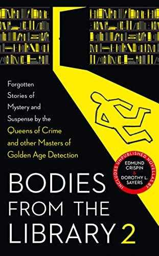 Bodies-from-the-Library-2:-Forgotten-Stories-of-Mystery-and-Suspense-by-the-Queens-of-Crime-and-other-Masters-of-Golden-Age-Detection