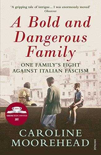 A-Bold-and-Dangerous-Family:-One-Family's-Fight-Against-Italian-Fascism