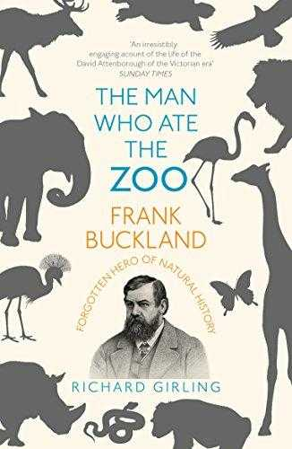 The-Man-Who-Ate-the-Zoo:-Frank-Buckland,-forgotten-hero-of-natural-history