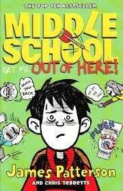 Middle-School:-Get-Me-Out-of-Here!-by-Patterson,-James-(2013)