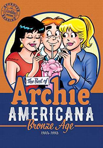 The-Best-of-Archie-Americana-Vol.-3:-Bronze-Age-(The-Best-of-Archie-Comics)