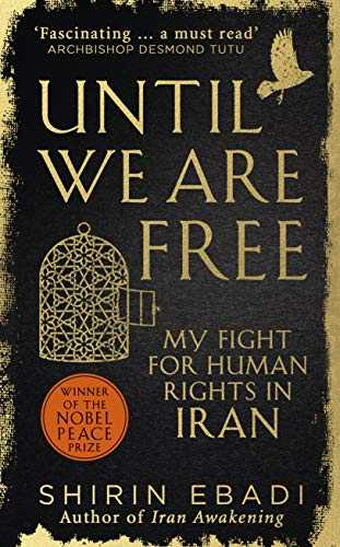 Until-We-Are-Free:-My-Fight-For-Human-Rights-in-Iran