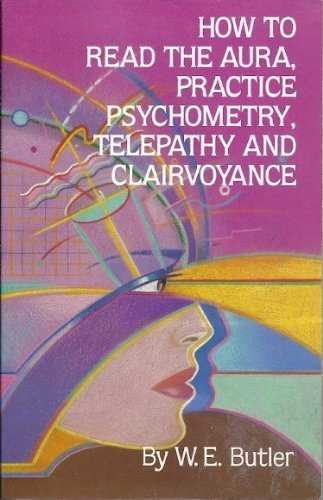 How-to-Read-the-Aura,-Practice-Psychometry,-Telepathy,-and-Clairvoyance