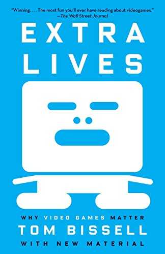 Extra-Lives:-Why-Video-Games-Matter