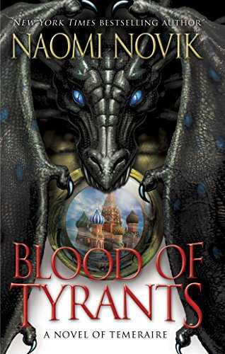 Blood-of-Tyrants-(Temeraire,-#8)