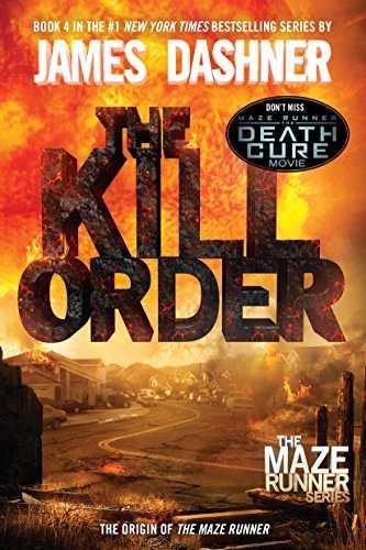 The-Kill-Order-(Maze-Runner,-#4)