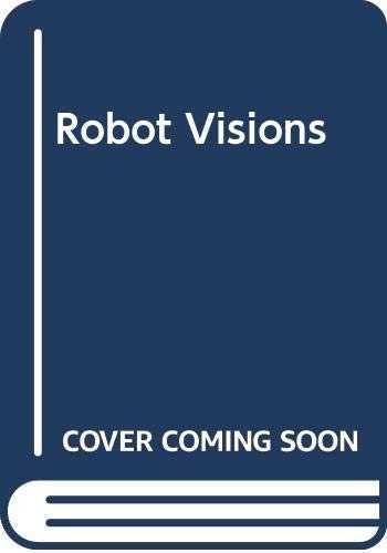 Robot-Visions-(Robot,-#0.5)