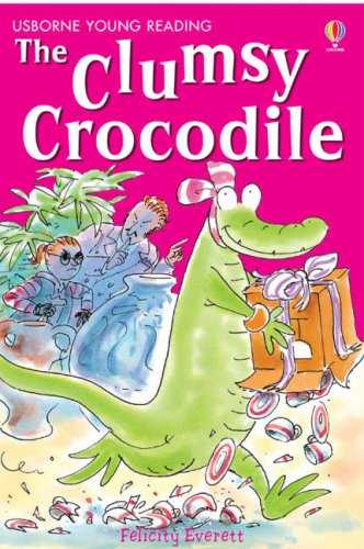 The-Clumsy-Crocodile-(Young-Reading-(Series-2))