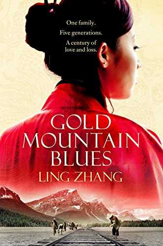 Gold-Mountain-Blues-[Paperback]-[May-24,-2017]-Ling-Zhang