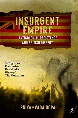 Insurgent-Empire-:-Anticolonial-Resistance-&-British-Dissent