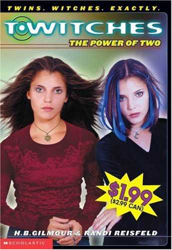 The-Power-of-Two-(T*Witches,-#1)