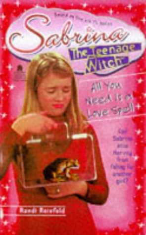 All-You-Need-Is-a-Love-Spell-(Sabrina-the-Teenage-Witch,-#7)