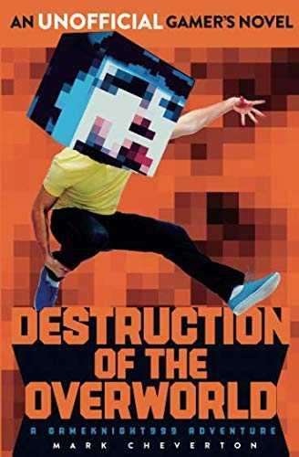 Destruction-of-the-Overworld:-a-Gameknight999-Adventure-(Herobrine-2)