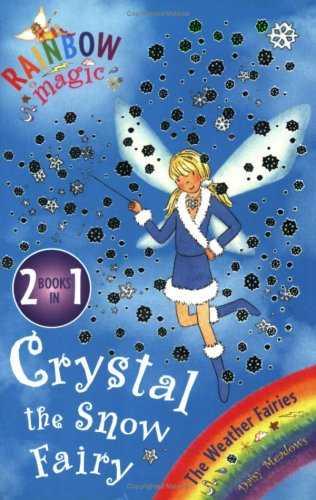 Crystal-The-Snow-Fairy:-The-Weather-Fairies-Book-1-(Rainbow-Magic)