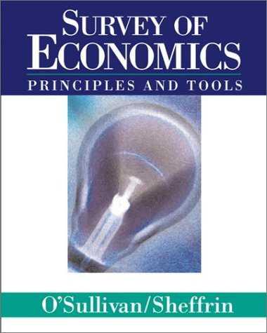 Survey-Of-Economics:-Principles-And-Tools