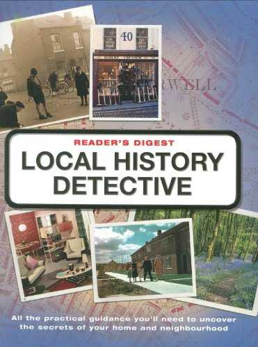 Reader's-Digest-Local-History-Detective:-Explore-Your-Landscape,-Your-Community-and-Your-Home