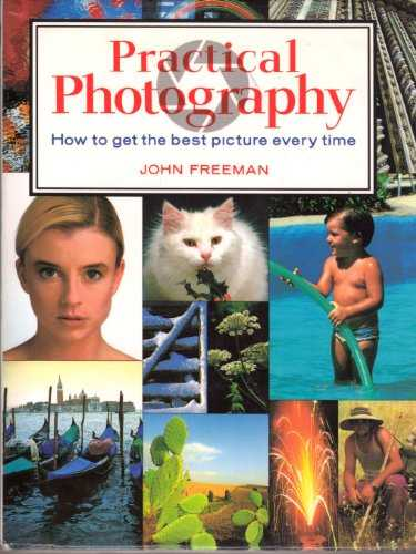 Practical-Photography:-How-To-Get-The-Best-Picture-Every-Time