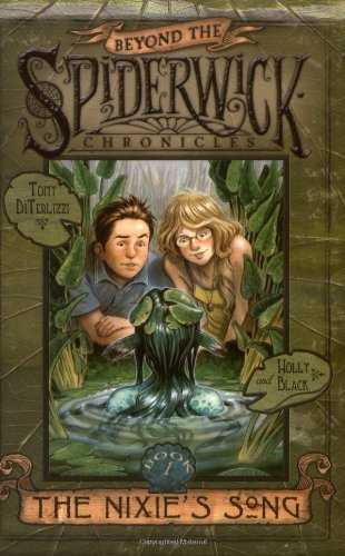 The-Nixie's-Song-(Beyond-The-Spiderwick-Chronicles,-#1)