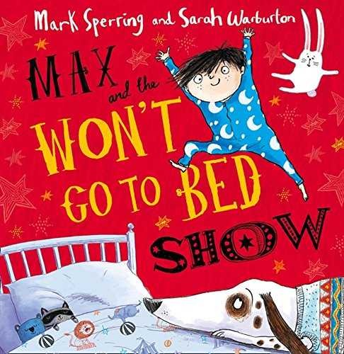 Max-and-the-Won't-Go-to-Bed-Show