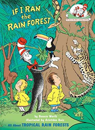 If-I-Ran-the-Rain-Forest:-All-About-Tropical-Rain-Forests