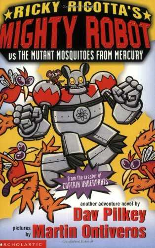 Ricky-Ricotta's-Mighty-Robot-Vs-The-Mutant-Mosquitoes-From-Mercury:-Bk.-2-(Ricky-Ricotta)