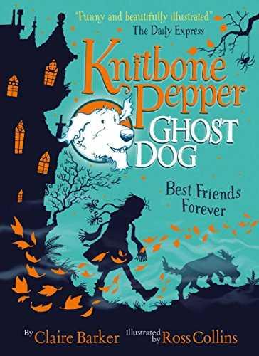 Best-Friends-Forever-(Knitbone-Pepper-Ghost-Dog-#1)