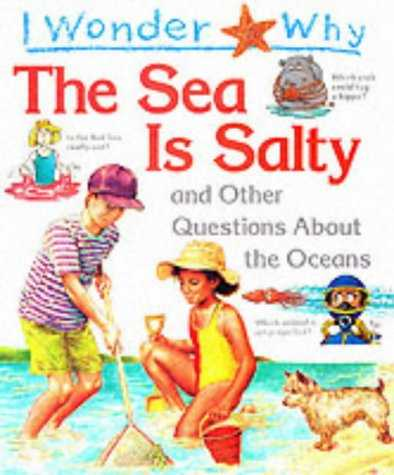 I-Wonder-Why-the-Sea-Is-Salty
