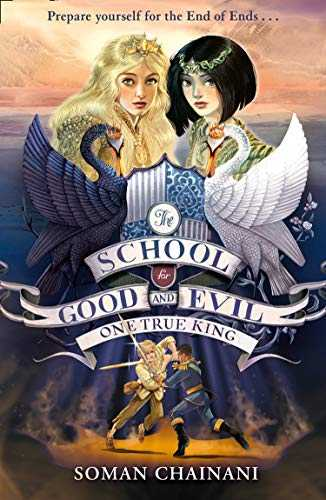 One-True-King-(The-School-for-Good-and-Evil:-The-Camelot-Years,-#3)