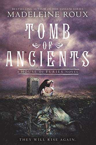 Tomb-of-Ancients-(House-of-Furies-#3)