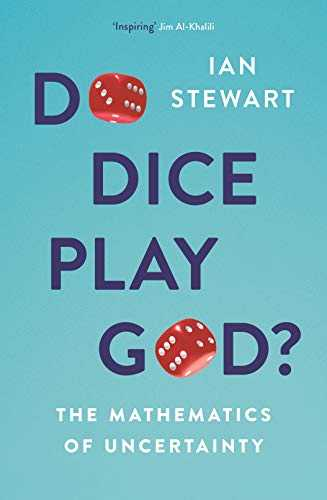 Do-Dice-Play-God?:-The-Mathematics-of-Uncertainty