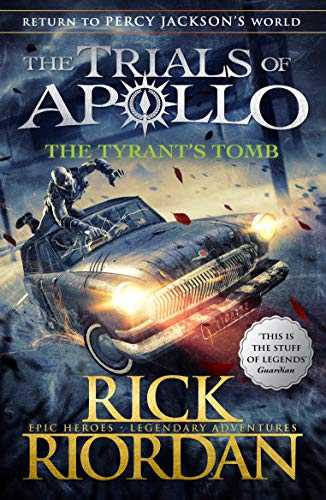 The-Tyrant's-Tomb-(The-Trials-of-Apollo-Book-4)