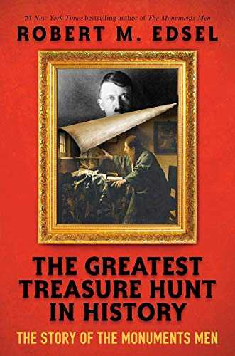 The-Greatest-Treasure-Hunt-in-History:-The-Story-of-the-Monuments-Men