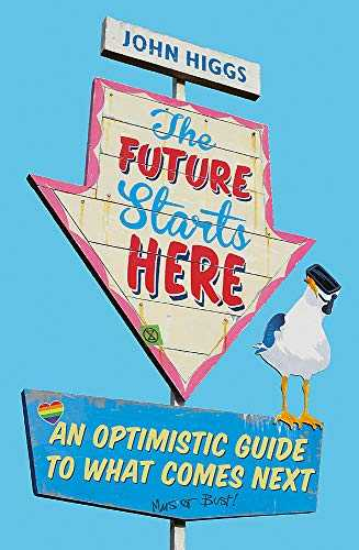 The-Future-Starts-Here:-An-Optimistic-Guide-to-What-Comes-Next