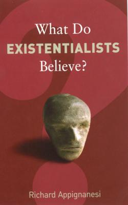 What-Do-Existentialists-Believe?