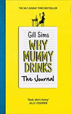 Why-Mummy-Drinks:The-Journals