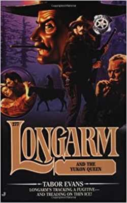Longarm-and-the-Yukon-Queen