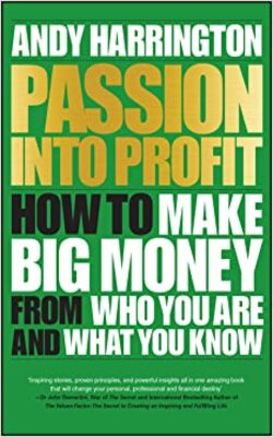 Passion-Into-Profit-by-Andy-Harrington-Paperback