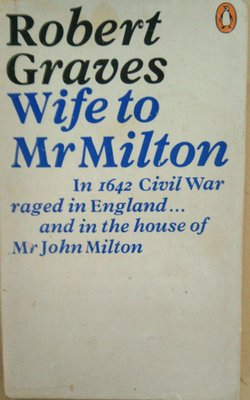Wife-to-Mr.-Milton:-The-Story-of-Marie-Powell-by-Robert-Graves-Paperback