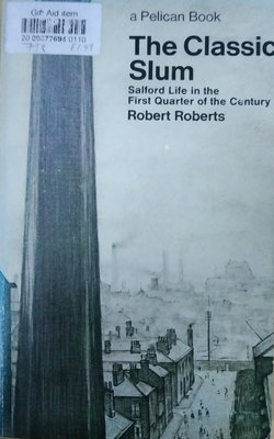 The-Classic-Slum-by-Robert-Roberts-Paperback