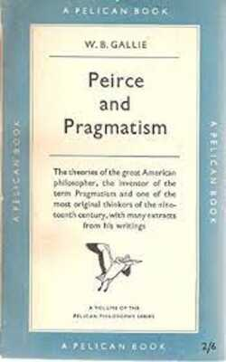 Peirce-and-Pragmatism-by-W-B.-Gallie-Paperback