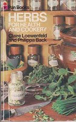 Herbs-for-Health-and-Cookery-by-Claire-Loewenfeld,-Philippa-Back-Paperback