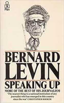 Speaking-Up-by-Bernard-Levin-Paperback
