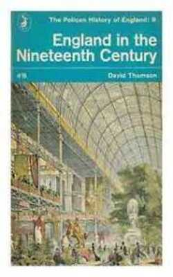 England-in-the-Nineteenth-Century-by-David-Thomson-Paperback