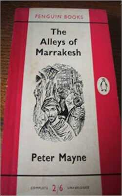 The-Alleys-Of-Marrakesh-by-Peter-Mayne-Paperback