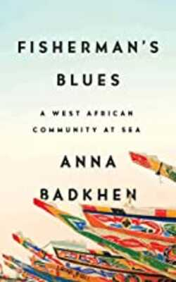 Fisher's-Blues:A-West-African-Community-At-Sea