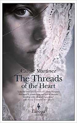 The-Threads-of-the-Heart-by-Carole-Martinez-Paperback
